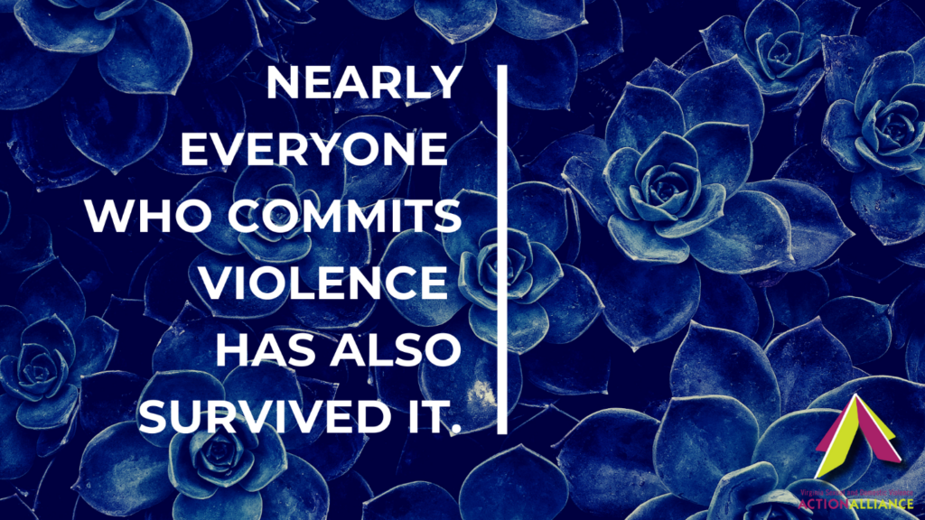 Large blue-purple flowers in the background with white letter text that says, nearly everyone who commits violence has also survived it.