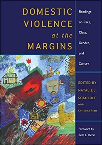 Domestic Violence at the Margins by Natalie J. Sokoloff